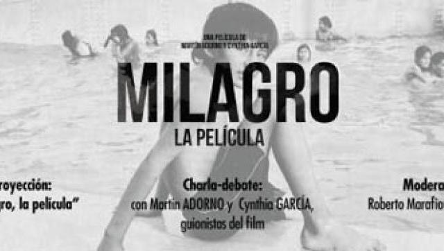 """""""Milagro, la película"""", proyección del film y charla-debate"""